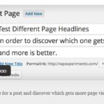 Wordpressの投稿ページのタイトルでA/Bテストしたいなら「Title Experiments Free」